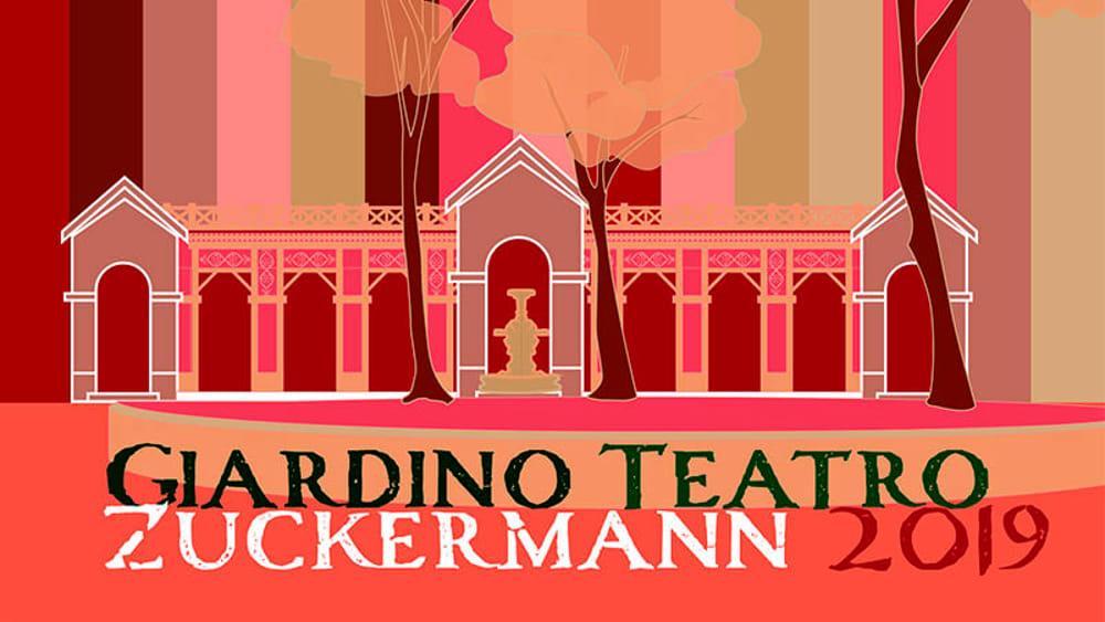 Giardino Teatro Zuckermann 2019 – Rassegna di eventi